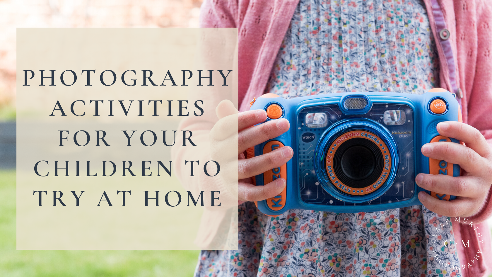 photography activities for children to try at home
