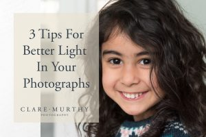 tips for better light in your photos