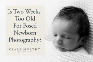 is two weeks too old for posed newborn photography?