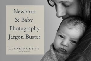newborn baby photography jargon buster